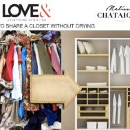 love_and_how_to_share_a_closet_style_expert_melissa_chataigne_
