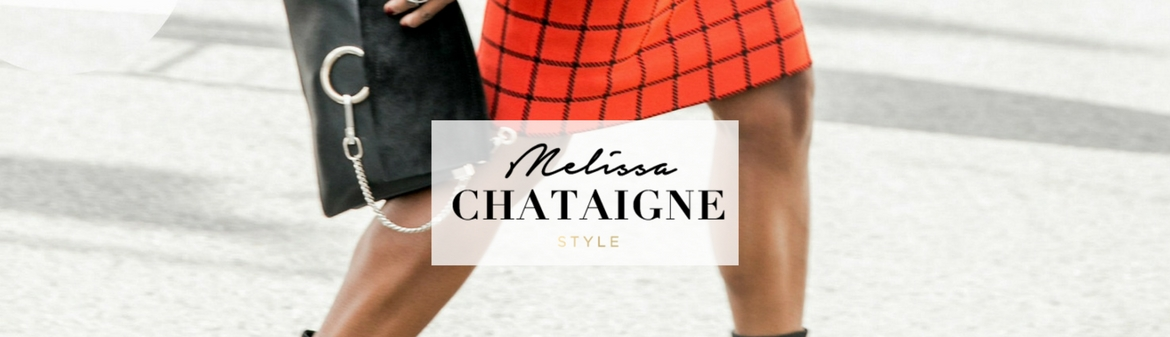 Melissa Chataigne Style