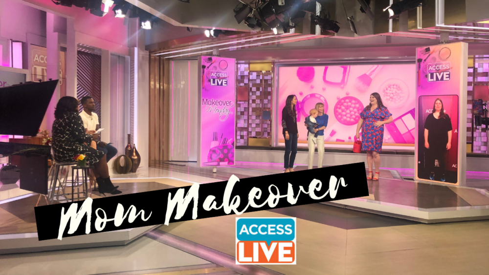 mom makeover by melissa chataigne access live